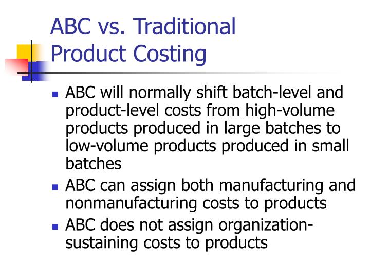 ABC vs. Traditional