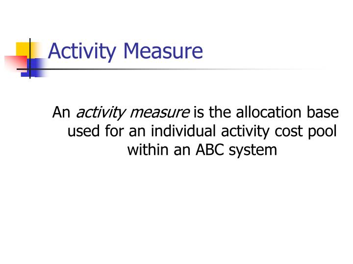 Activity Measure