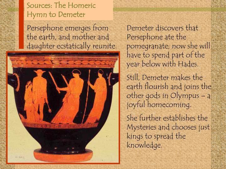 Sources: The Homeric Hymn to Demeter