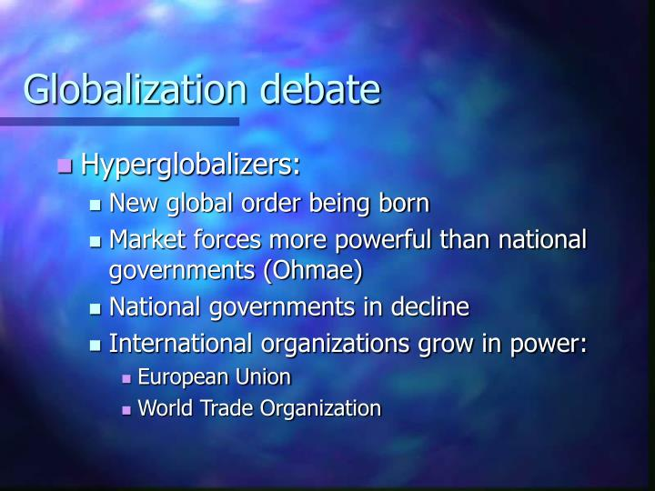 Globalization debate