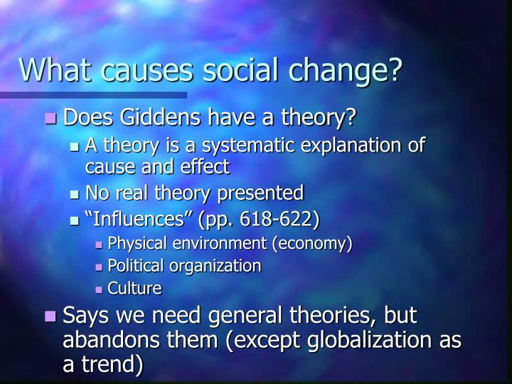 What causes social change?