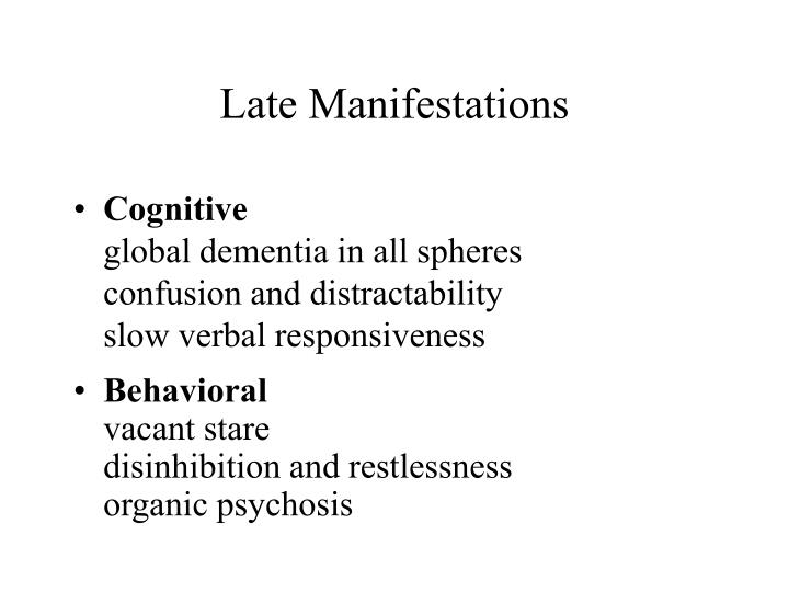 Late Manifestations
