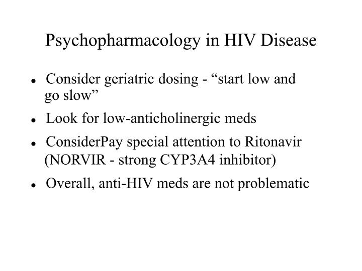 Psychopharmacology in HIV Disease