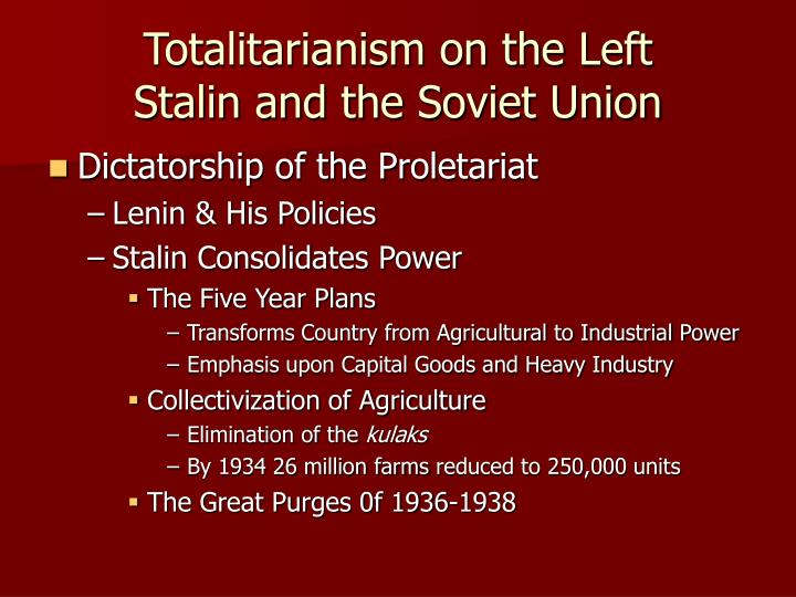 Totalitarianism on the Left