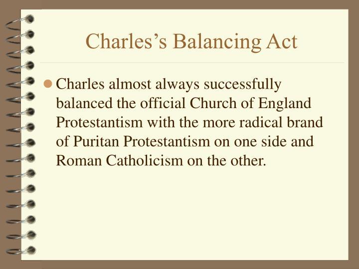 Charles's Balancing Act