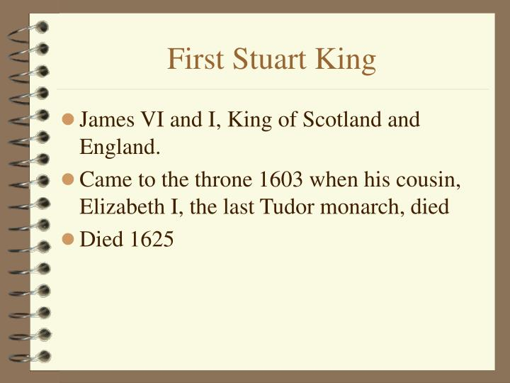 First Stuart King