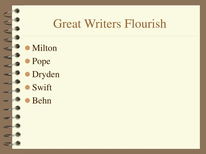 Great writers flourish