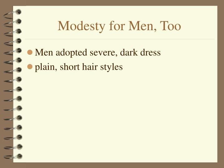 Modesty for Men, Too