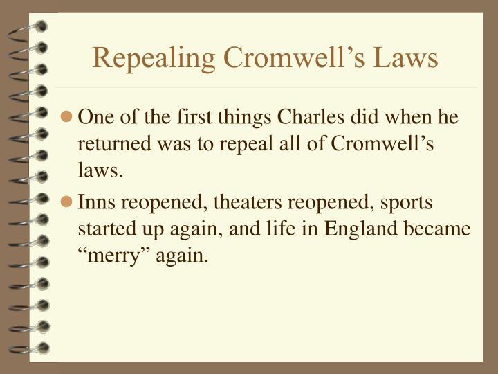 Repealing Cromwell's Laws