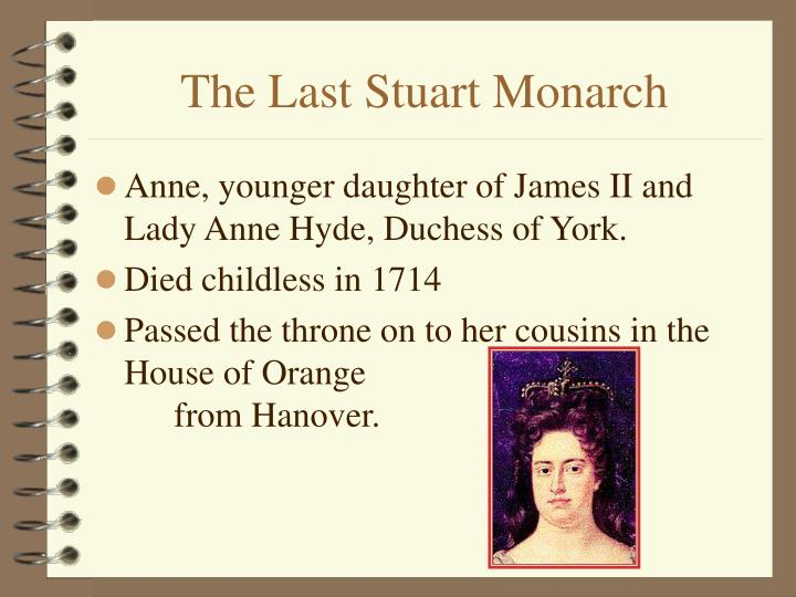 The Last Stuart Monarch