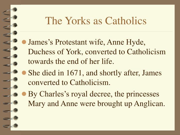 The Yorks as Catholics