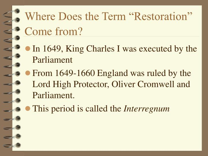 "Where Does the Term ""Restoration"" Come from?"