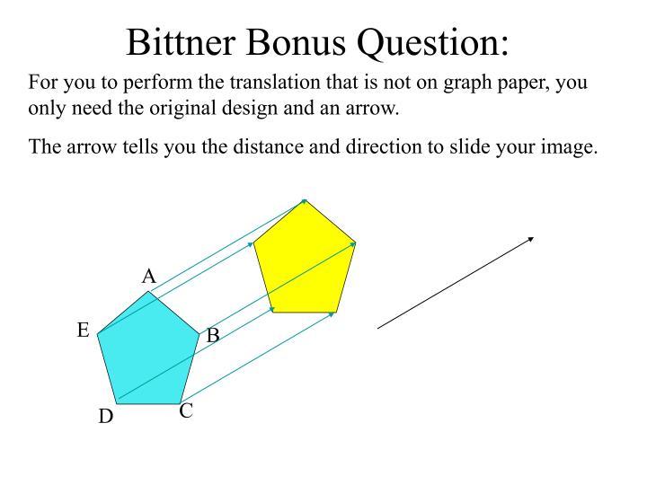Bittner Bonus Question: