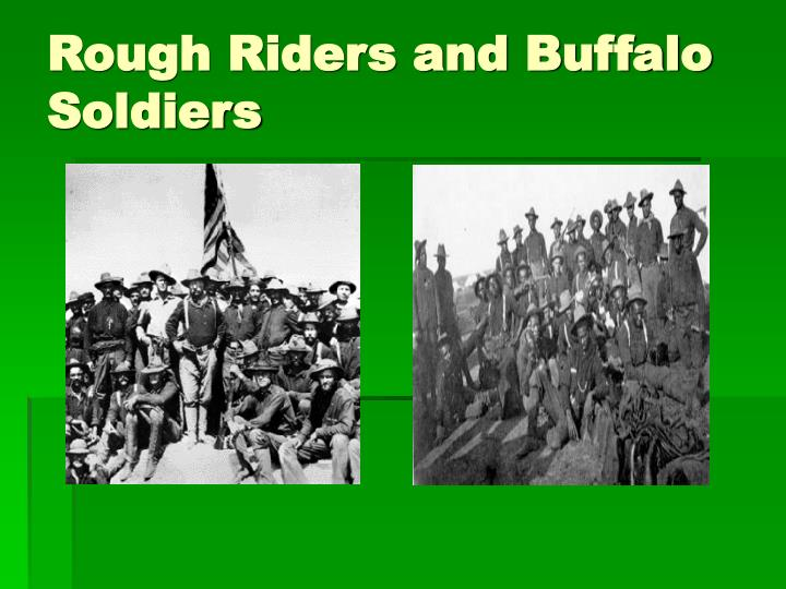 Rough Riders and Buffalo Soldiers