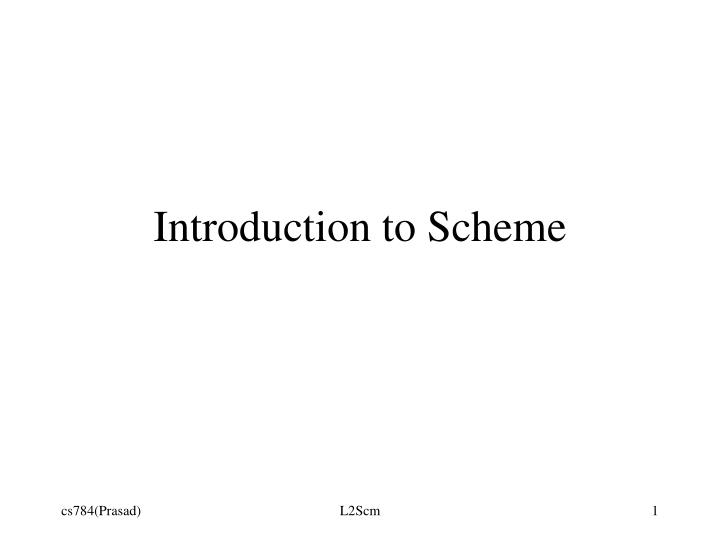 Introduction to scheme