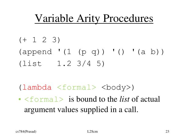Variable Arity Procedures