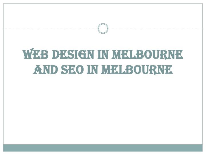 Web design in melbourne and seo in melbourne