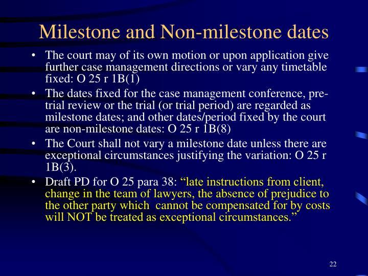 Milestone and Non-milestone dates