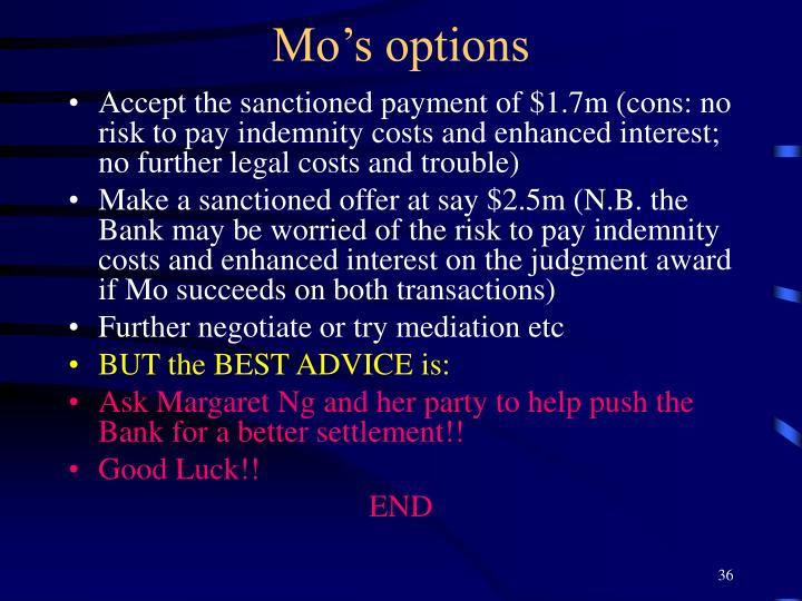 Mo's options