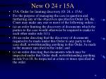new o 24 r 15a