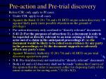 pre action and pre trial discovery