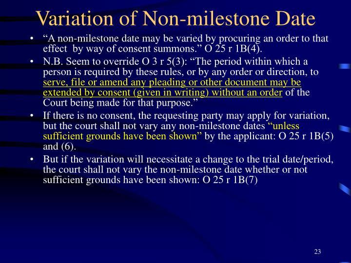 Variation of Non-milestone Date