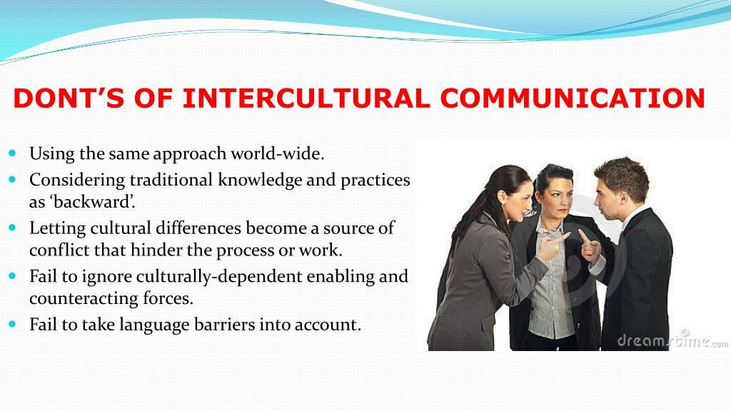 DONT'S OF INTERCULTURAL COMMUNICATION