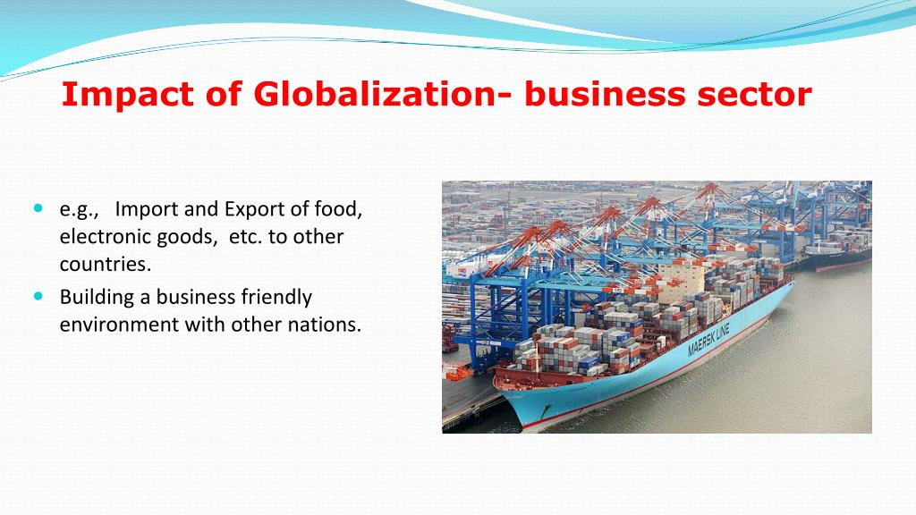 Impact of Globalization- business sector