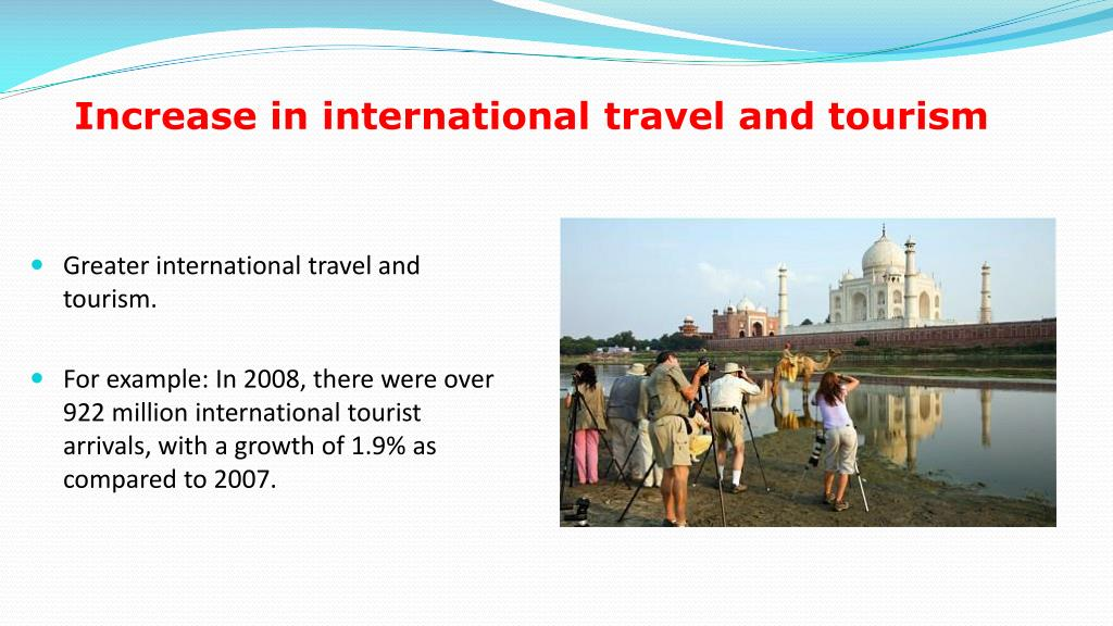 Increase in international travel and tourism