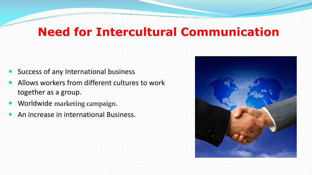 Need for Intercultural Communication