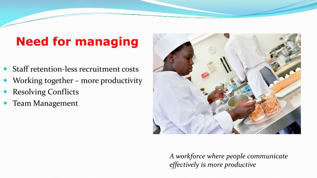 Need for managing