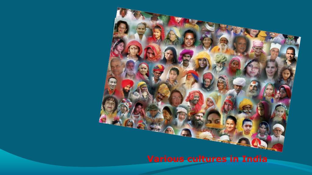 Various cultures in India