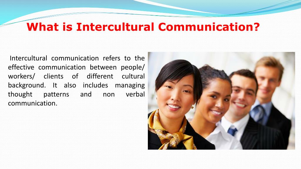 What is Intercultural Communication?