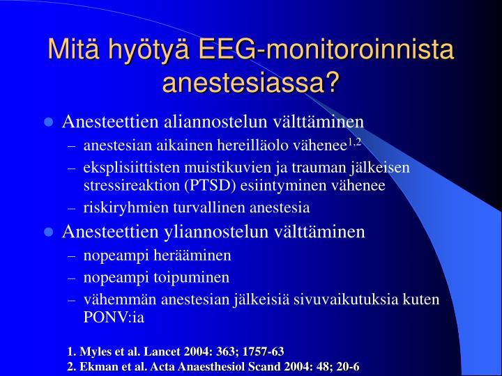 Mitä hyötyä EEG-monitoroinnista anestesiassa?