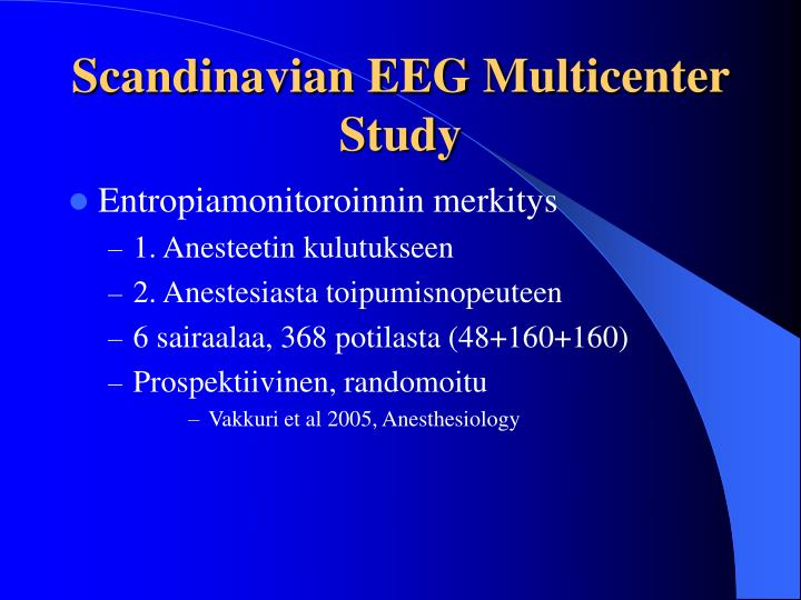 Scandinavian EEG Multicenter Study