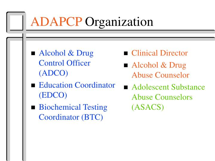 Alcohol & Drug Control Officer (ADCO)