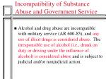 incompatibility of substance abuse and government service