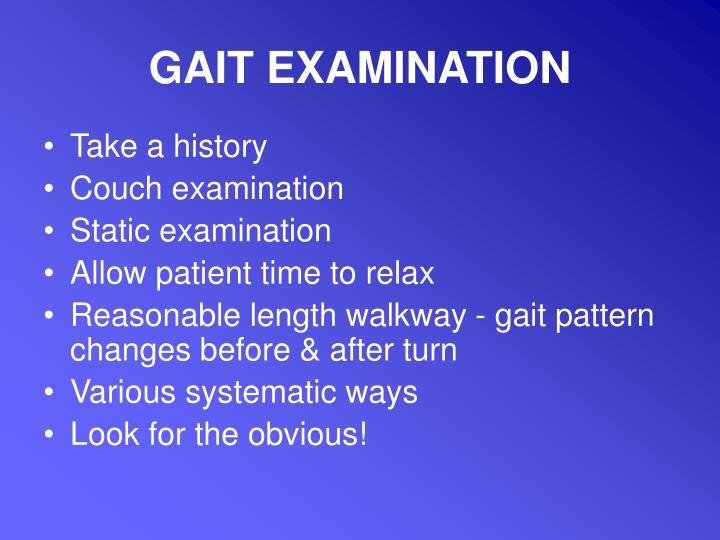 GAIT EXAMINATION