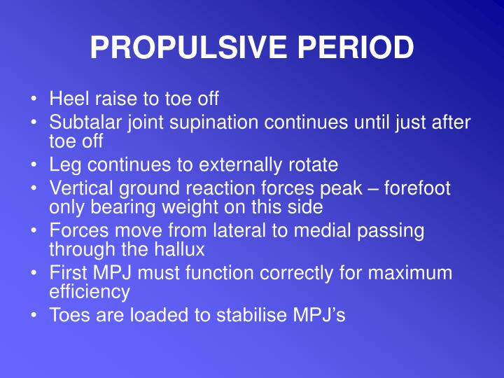 PROPULSIVE PERIOD