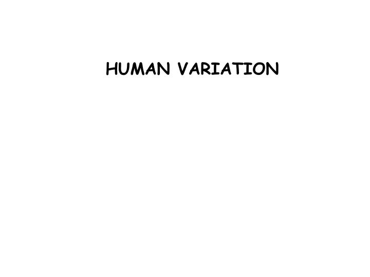 human variation The page has also two specific links for single- or batch submissions of the human variation data using for variants not present in the ncbi variation.