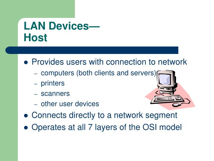 Lan devices host