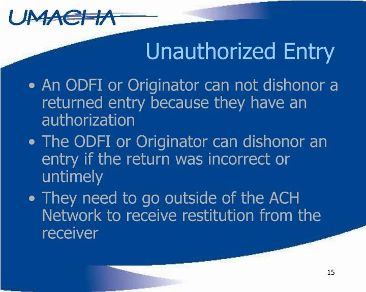 Unauthorized Entry