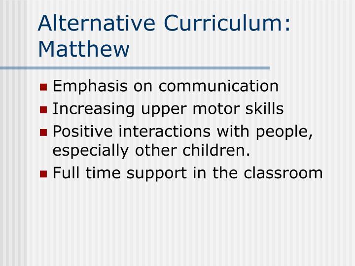 Alternative Curriculum: Matthew