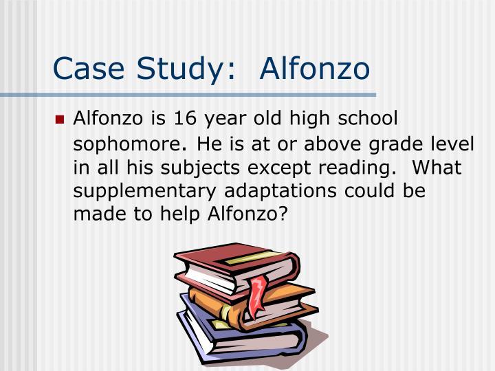 Case Study:  Alfonzo