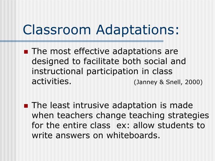 Classroom Adaptations: