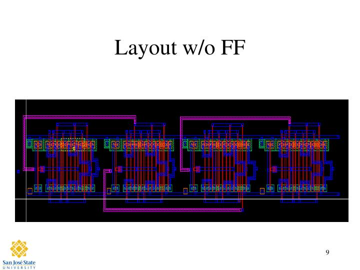 Layout w/o FF
