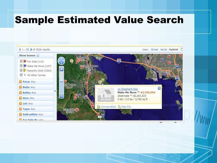 Sample Estimated Value Search