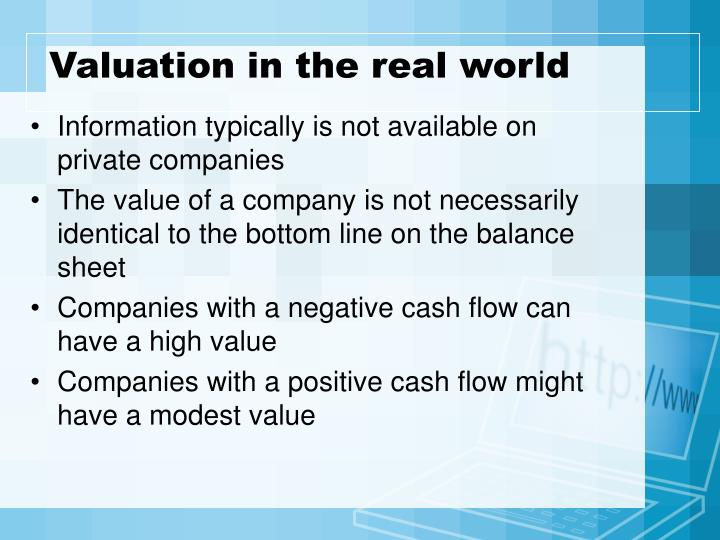 Valuation in the real world