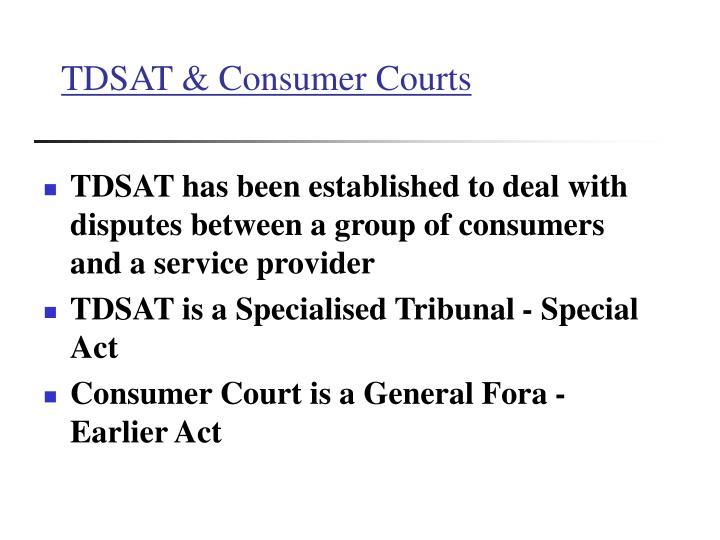 TDSAT & Consumer Courts