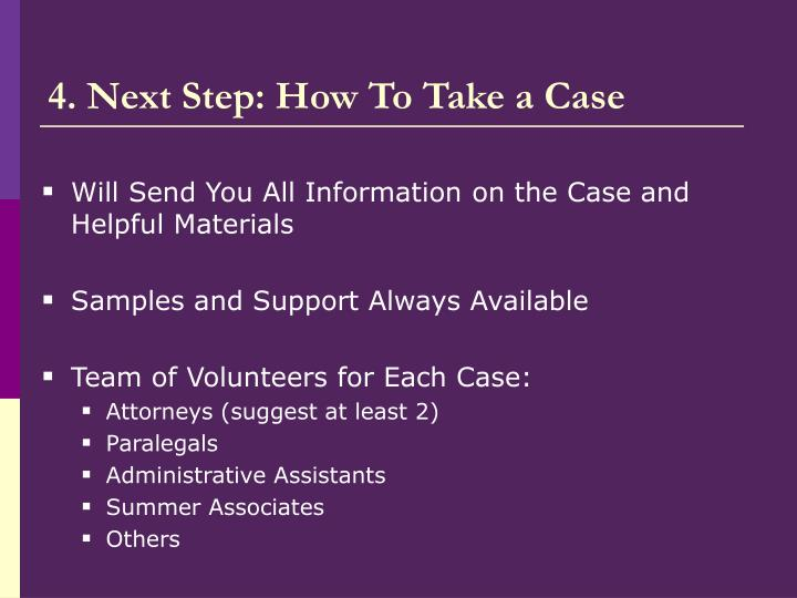 4. Next Step: How To Take a Case